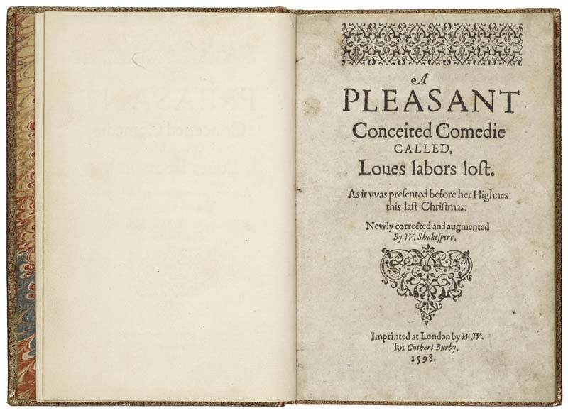 """Love's Labour's Lost is the first known printed play to appear with Shakespeare's name on the title page: """"Newly corrected and augmented by W. Shakespere."""""""