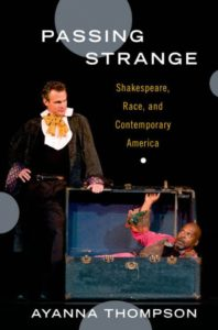 "Front cover of Ayanna Thompson's ""Passing Strange"""