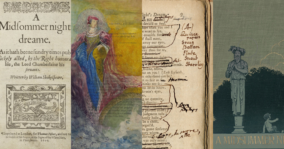 """IMAGE: Collage of copies of """"Midsummer"""" from the Folger's collection"""