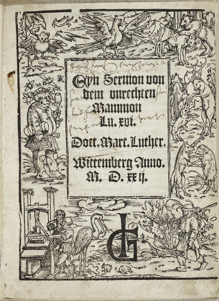Eyn Sermon von dem unrechten Mammon. Martin Luther. 1522. Folger Shakespeare Library.