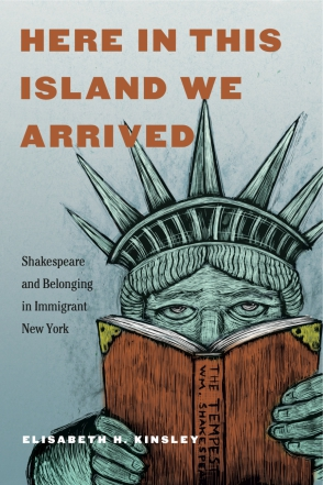 Caliban By the Yellow Sands: Shakespeare in Immigrant New York