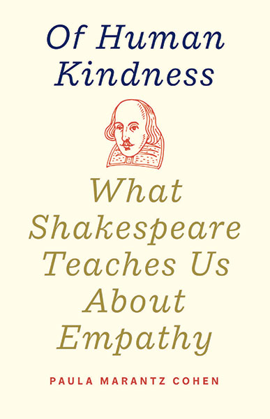 Of Human Kindness - What Shakespeare Teaches Us about Empathy